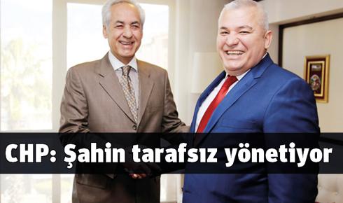 chp_sahin_tarafsiz_yonetiyor_h235859_d457c